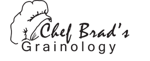 Chef Brad Grainology